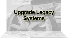 Upgrade of Legacy Systems